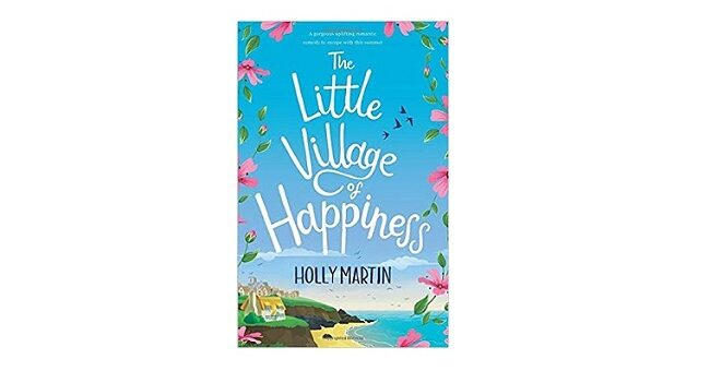 Feature Image - The Little Village of Happiness by Holly Martin