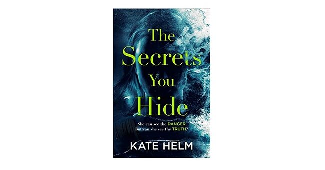 Feature Image - The Secrets You Hide by Kate Helm