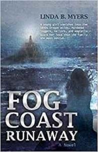 Fog Coast Runaway by Linda B Myers