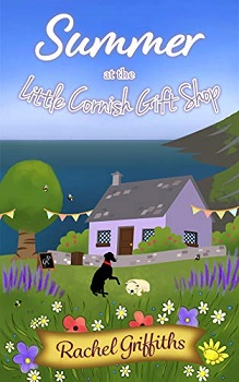 Summer at the Little Cornish Gift Shop by Rachel Griffiths