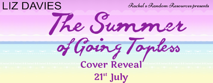 The Summer of Going Topless - Cover Reveal