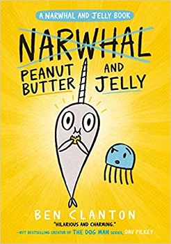 Peanut Butter and Jelly by Ben Clanton