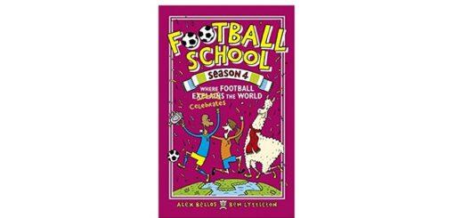 Feature Image - Football School Season 4 by Alex Bellos and Ben Lyttleton