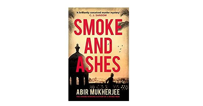 Feature Image - Smoke and Ashes by Abir Mukherjee