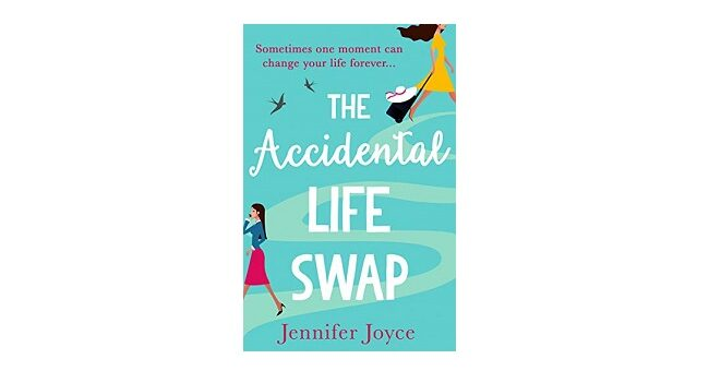 Feature Image - The Accidental Life Swap by Jennifer Joyce