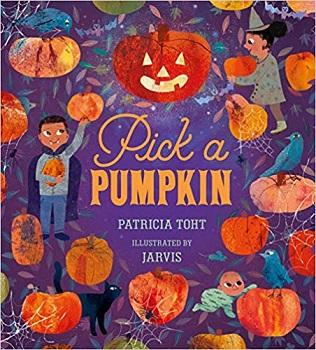 Pick a Pumpkin by Patricia Toht