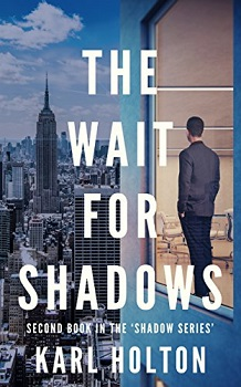 The Wait for Shadows by Karl Holton