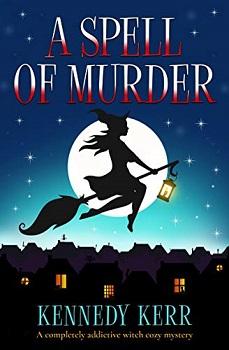 A Spell of Murder by Kennedy Kerr