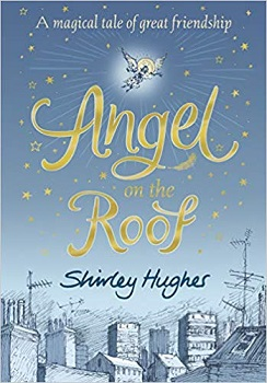 Angel on the roof by Shirley Hughes