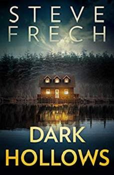 Dark Hollows by Steve Frech