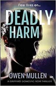 Deadly Harm Owen Mullen