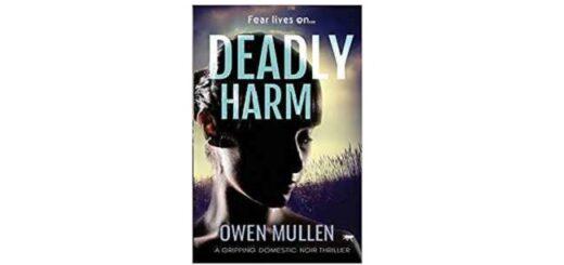 Feature Image - Deadly Harm Owen Mullen
