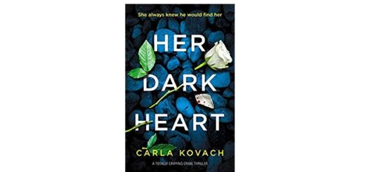 Feature Image - Her Dark Heart by Carla Kovach