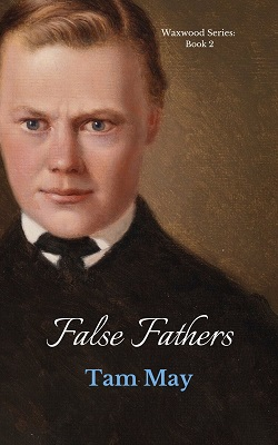 False Fathers By Tam May