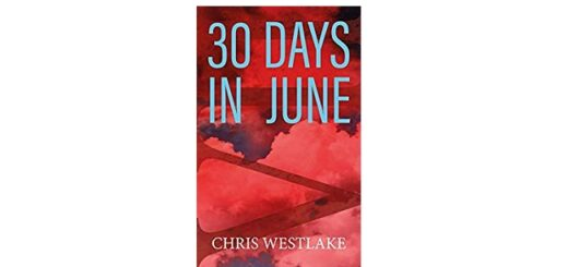 Feature Image - 30 Days in June by Chris Westlake