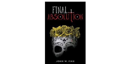Feature Image - Final Absolution by John W Fike