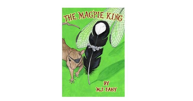 Feature Image - The Magpie King by M.J Fahy