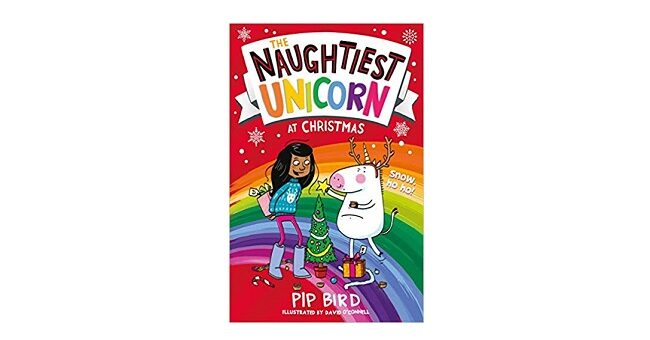 Feature Image - The Naughtiest Unicorn at Christmas by Pip Bird