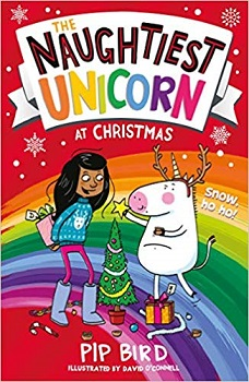 The Naughtiest Unicorn at Christmas by Pip Bird