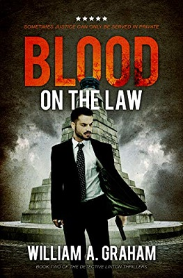 Blood On The Law by William A. Graham