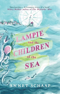 Lampie and the Children of the Sea by Annet Shaap