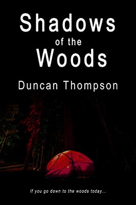 Shadows of the Woods by duncan thompson