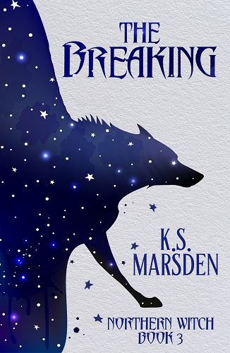 The Breaking by K S Marsden
