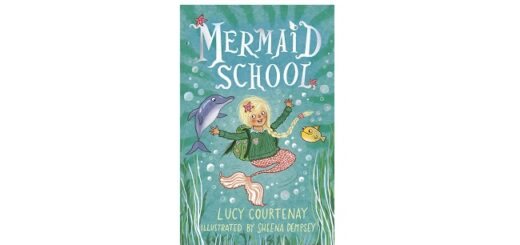 Feature Image - Mermaid School by Lucy Courtenay