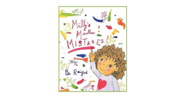 Feature Image - Milly's Marvellous Mistakes by Peta rainford