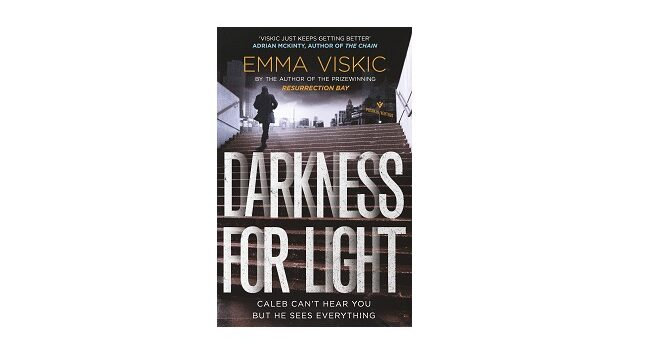 Feature Image - Darkness for Light by Emma Viskic
