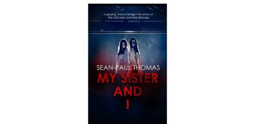 Feature Image - My Sister and I by Sean Paul Thomas