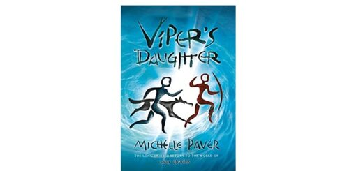 Feature Image - Viper's Daughter by Michelle Paver