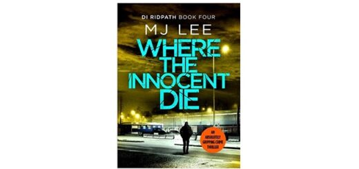 Feature Image - Where the Innocents Die by MJ Lee