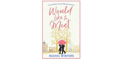 Feature Image - Would Like to Meet by Rachel Winters