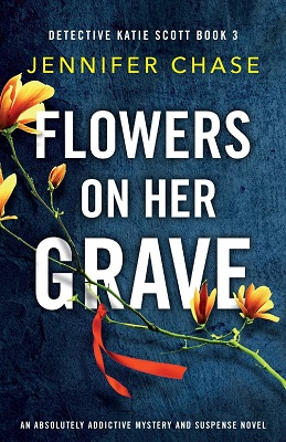 Flowers on her Grave by Jennifer Chase