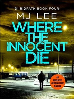 Where the Innocents Die by MJ Lee