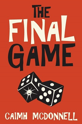 The Final Game by Caimh McDonnell