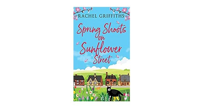 Feature Image - Spring Shoots on Sunflower Street by Rachel Griffiths