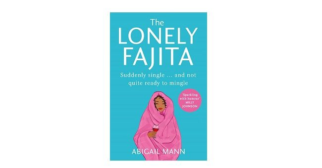 Feature Image - The Lonely Fajita by Abigail Mann