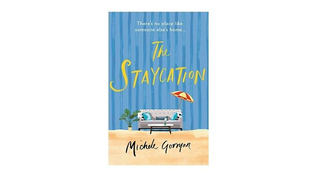Feature Image - The Staycation by Michele Gorman