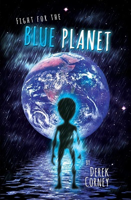 Fight for the Blue Planet by Derek Corney
