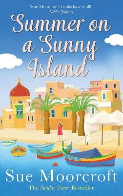 Summer on a Sunny Island by Sue Moorcroft