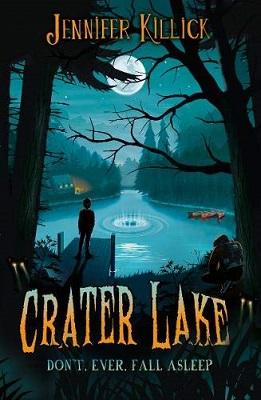 Crater Lake by Jennifer Killick
