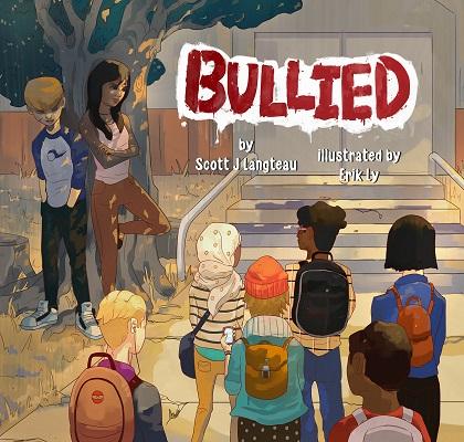 Bullied by Scott Langteau
