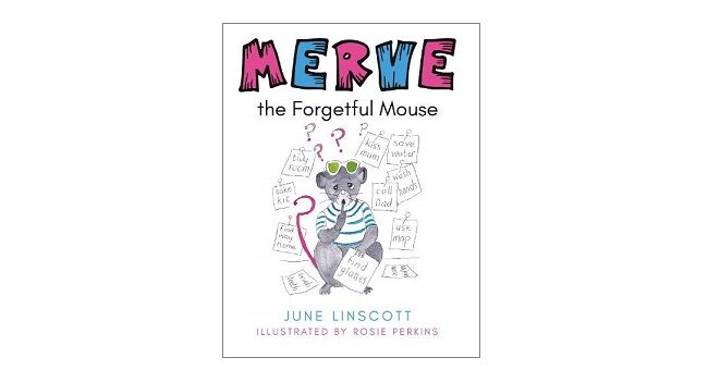 Feature Image - Merve the Forgetful Mouse by June Linscott