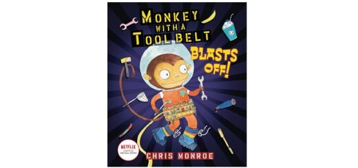Feature Image - Monkey with a Tool Belt Blasts Off by Chris Monroe