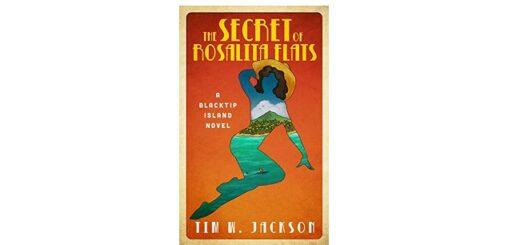 Feature Image - The Secrets of Rosalita Flats by Tim W. Jackson