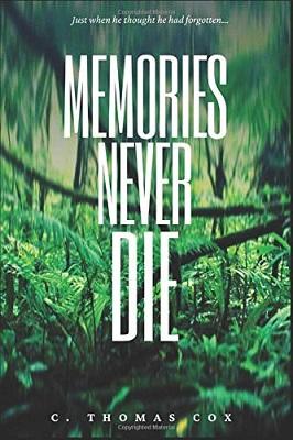 Memories Never Die by C. Thomas Cox