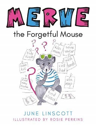 Merve the Forgetful Mouse by June Linscott
