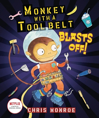 Monkey with a Tool Belt Blasts Off by Chris Monroe